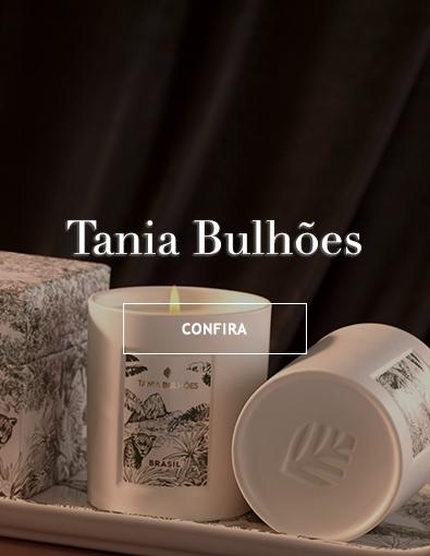 Tania Bulhoes linhas exclusivas de vestir a mesa aromas pensados para incrementar o ambiente de casa com charme e sofisticação Brasil Online. Confira.