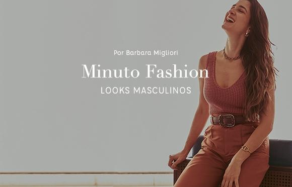 Dicas Looks Masculinos por Barbara Migliori.