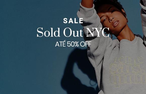 Sale - Sold Out NYC com descontos de até 50%